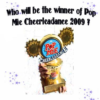 [Polling] Siapakah Yang Akan Menjadi Pemenang Pop Mie Cheerleadance 2009?